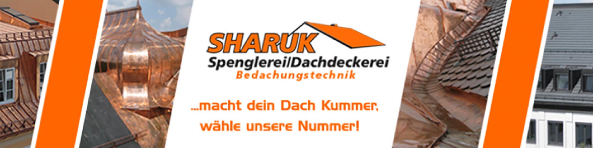 Spenglerei / Dachdeckerei Sharuk GmbH