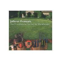 Jallerat, Francois. Der französische Gärtner logo image